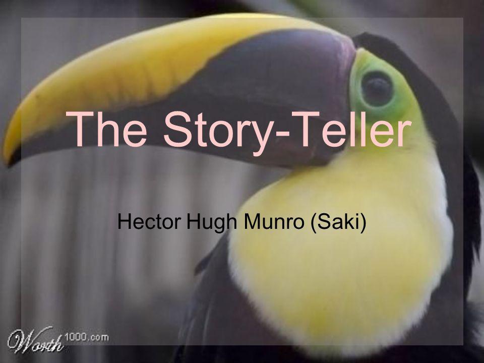 The Story-Teller Hector Hugh Munro (Saki)