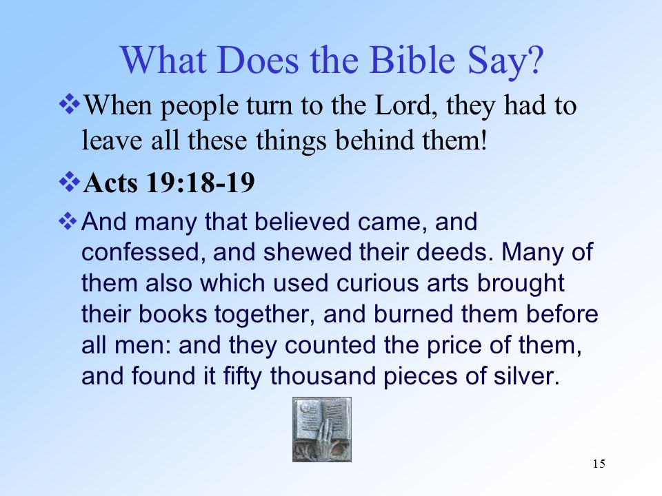15 What Does the Bible Say.