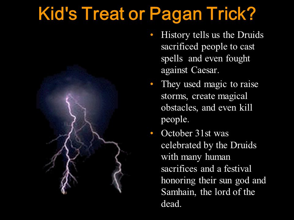 2 Kid s Treat or Pagan Trick.