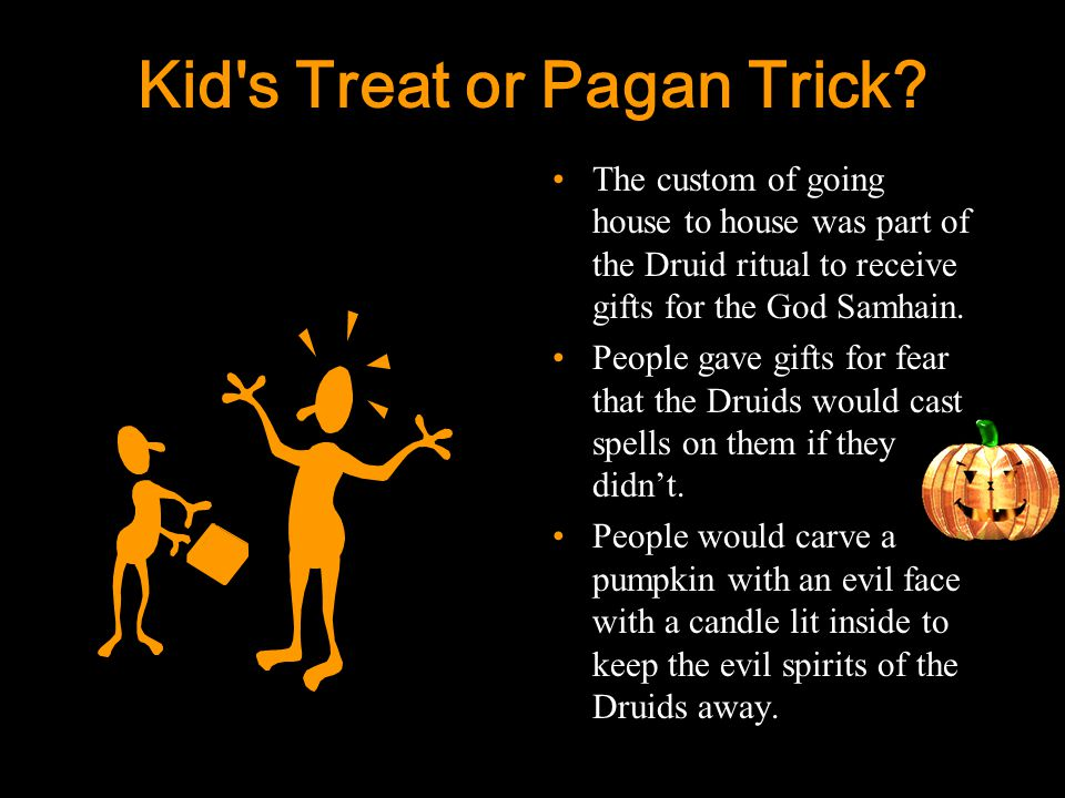 4 Kid s Treat or Pagan Trick.