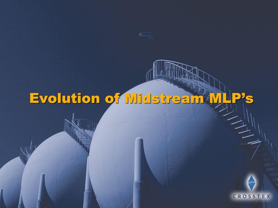 Evolution of Midstream MLP's