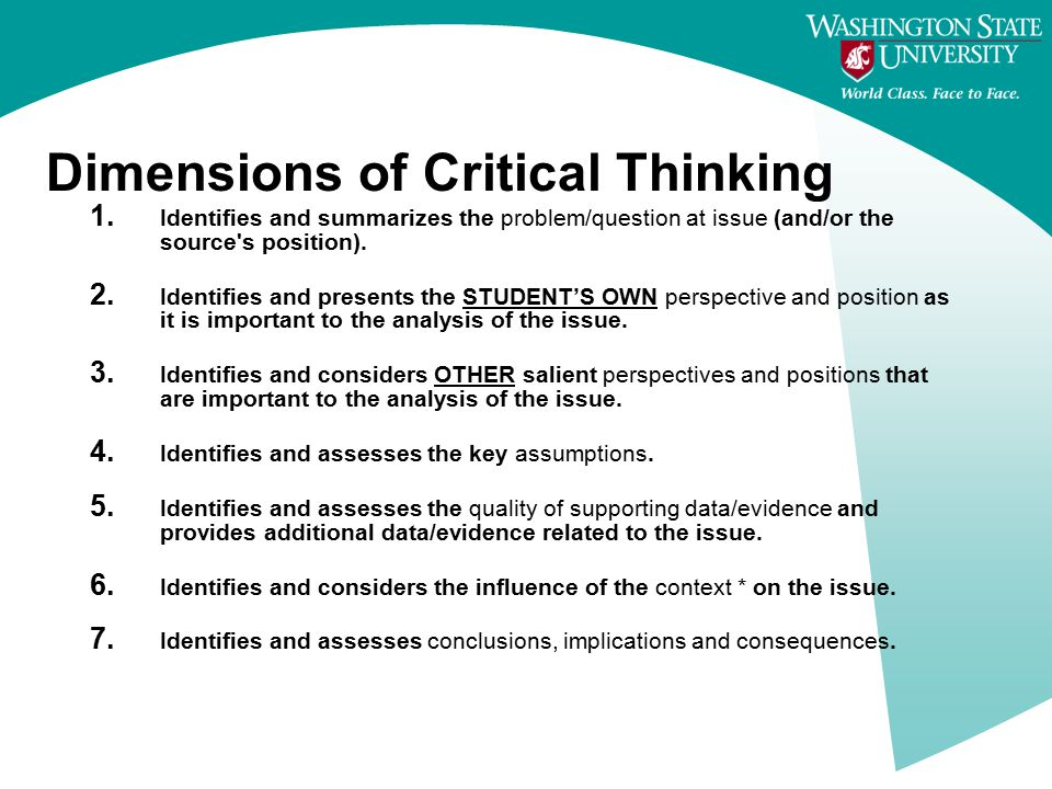 Dimensions of Critical Thinking 1.
