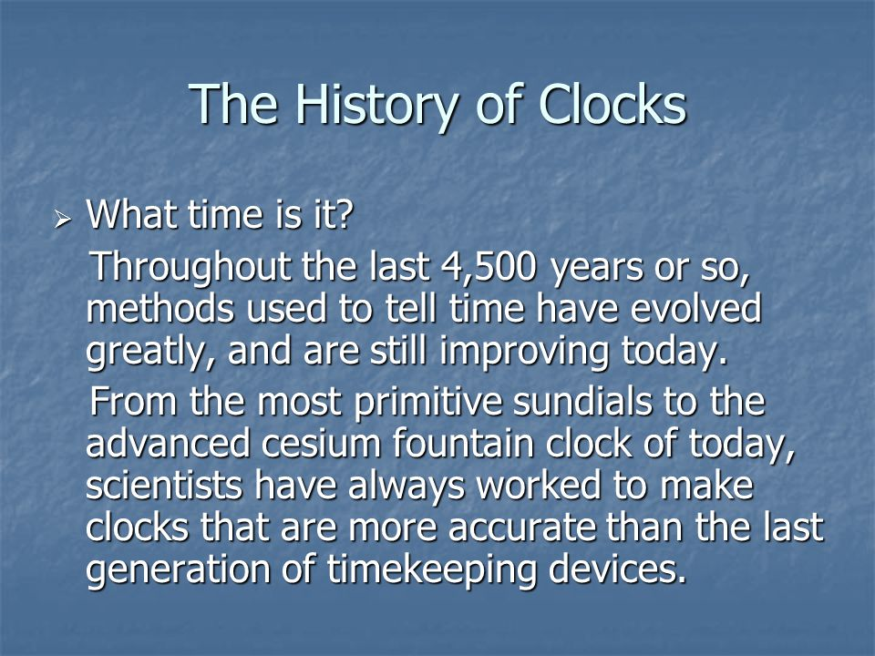 The History of Clocks  What time is it.
