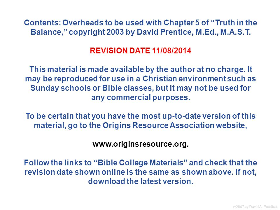 " 2007 by David A. Prentice Contents: Overheads to be used with Chapter 5 of ""Truth in the Balance,"" copyright 2003 by David Prentice, M.Ed., M.A.S.T"