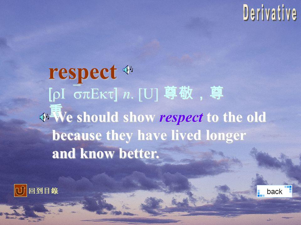 respect [rI`spEkt] n.