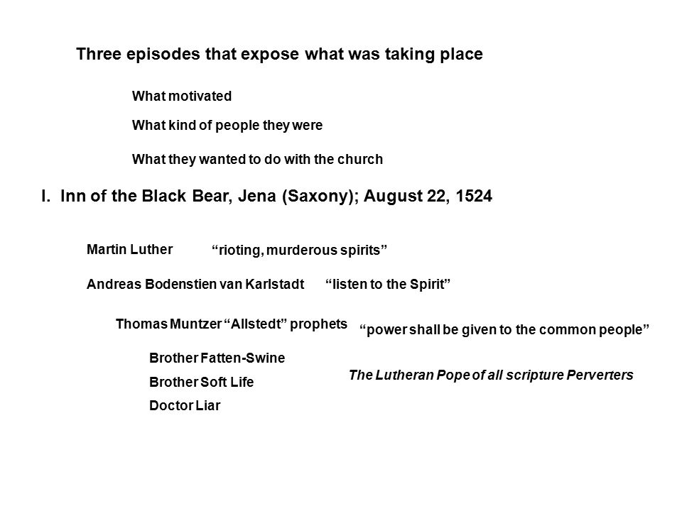 Three episodes that expose what was taking place What motivated What kind of people they were What they wanted to do with the church I.