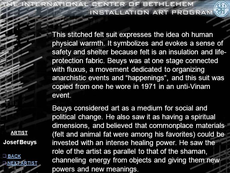 ARTIST Josef Beuys  INFORMATION INFORMATION  NEXT ARTIST NEXT ARTIST