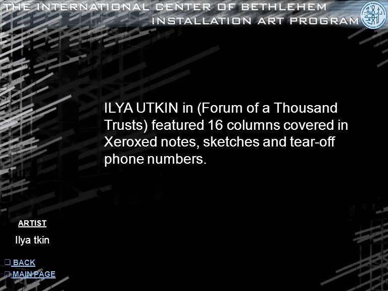 ARTIST Ilya tkin  INFORMATION INFORMATION  MAIN PAGE MAIN PAGE