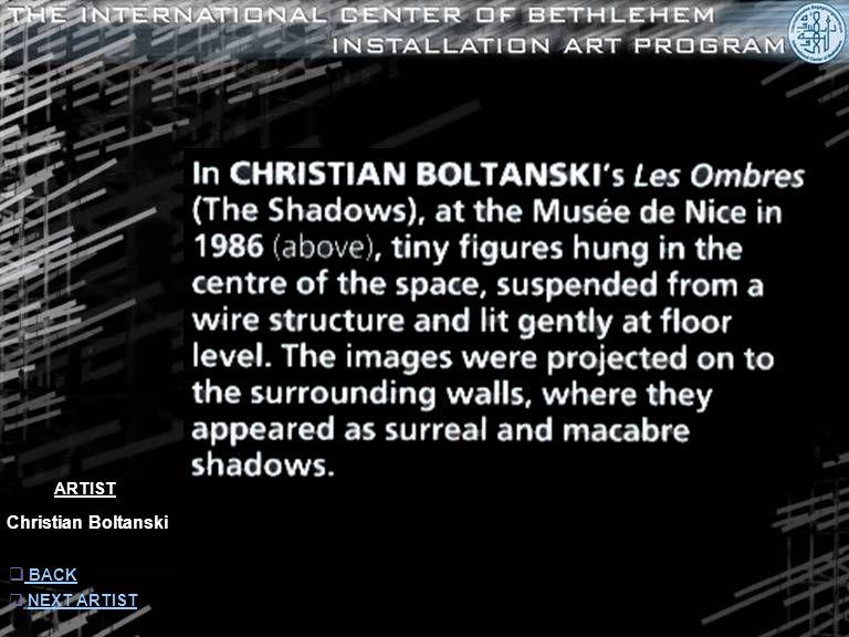 ARTIST Christian Boltanski  INFORMATION INFORMATION  NEXT ARTISTNEXT ARTIST