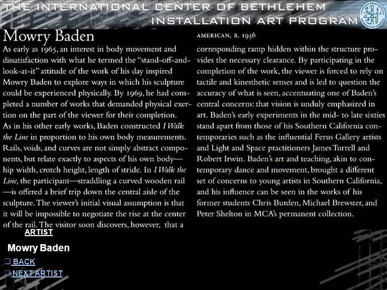 ARTIST Mowry Baden  INFORMATION INFORMATION  NEXT ARTISTNEXT ARTIST