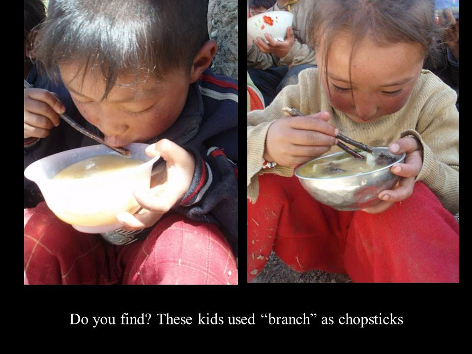 Do you find? These kids used branch as chopsticks