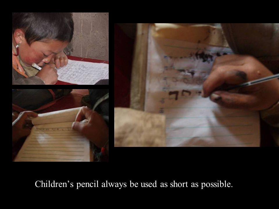 Children's pencil always be used as short as possible.