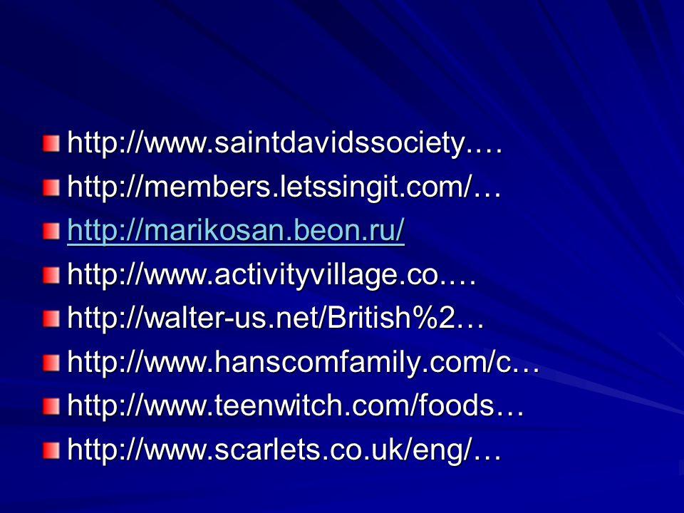 http://www.saintdavidssociety.…http://members.letssingit.com/… http://marikosan.beon.ru/ http://www.activityvillage.co.…http://walter-us.net/British%2…http://www.hanscomfamily.com/c…http://www.teenwitch.com/foods…http://www.scarlets.co.uk/eng/…