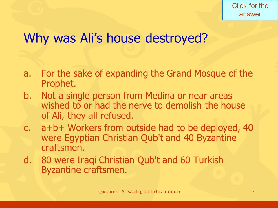 Click for the answer Questions, Al-Saadiq, Up to his Imamah8 Who are Ulu Al ‑ Amr.