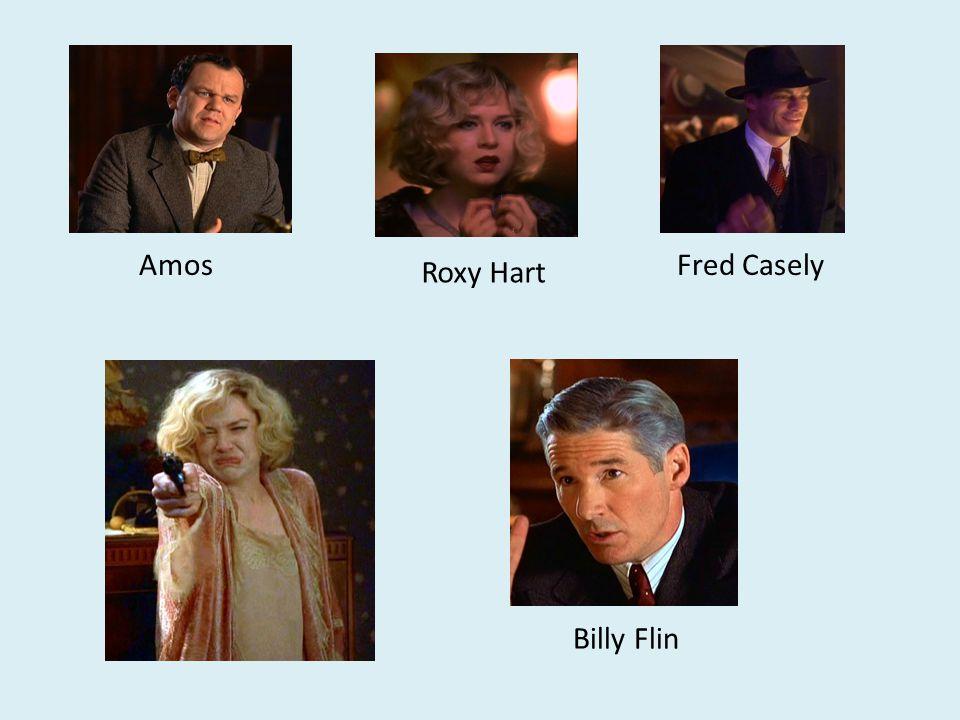 Fred Casely Roxy Hart Amos Billy Flin