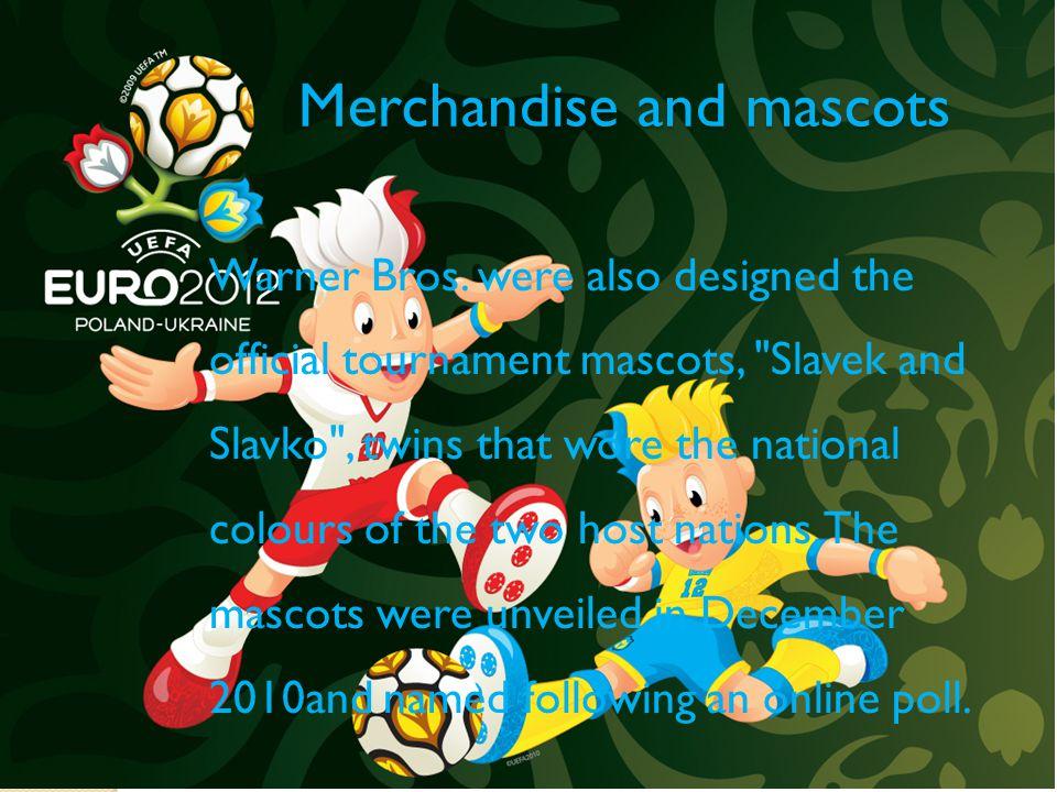 Merchandise and mascots Warner Bros.