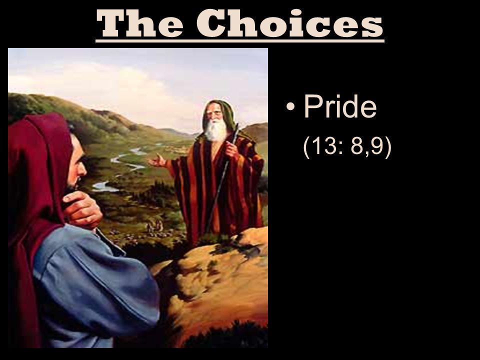 Pride (13: 8,9)