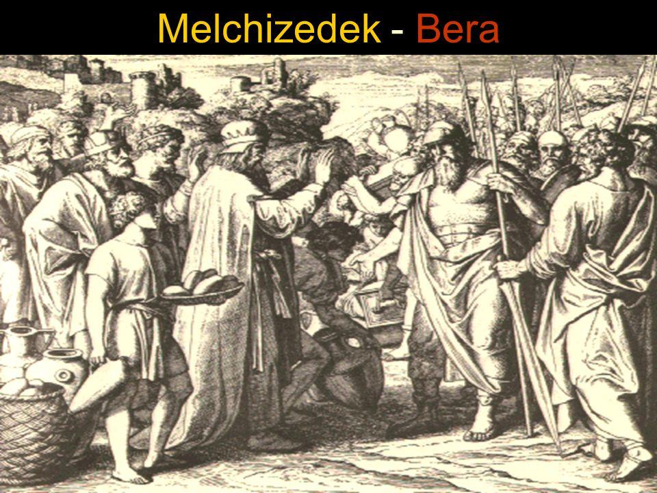 Melchizedek - Bera