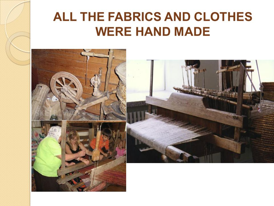 ALL THE FABRICS AND CLOTHES WERE HAND MADE