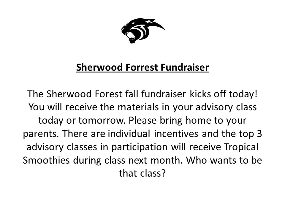 Sherwood Forrest Fundraiser The Sherwood Forest fall fundraiser kicks off today.