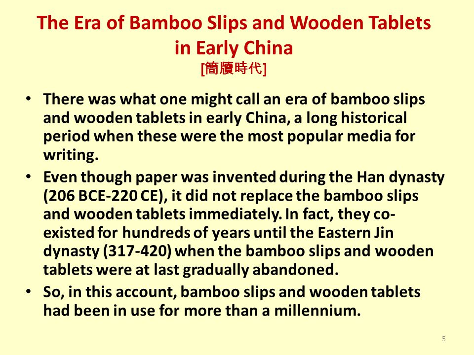 Writing on the Bamboo Scrolls [ 書於簡冊 ] While writing, the scribe holds on to the part of the scroll that is closed, namely the part that is still rolled up.