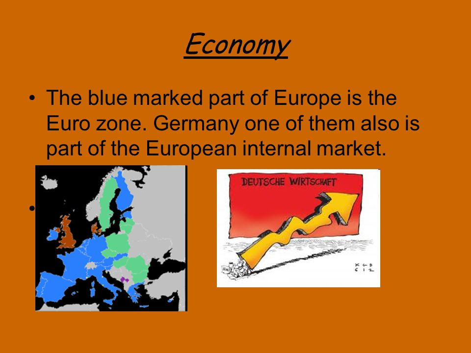 Economy The blue marked part of Europe is the Euro zone.