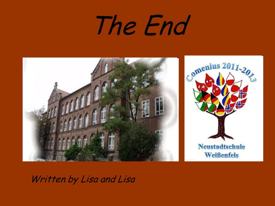 The End Written by Lisa and Lisa