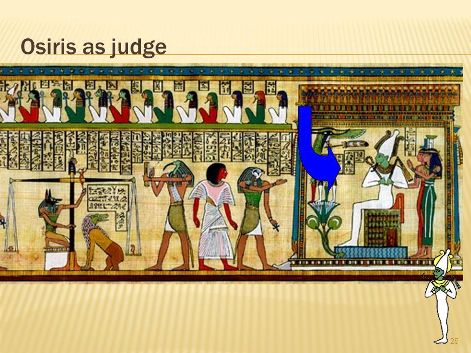 Osiris as judge 25