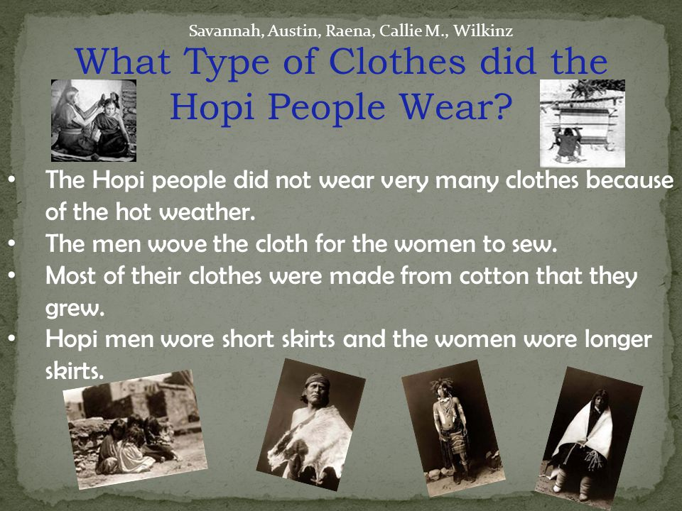 What Type of Clothes did the Hopi People Wear.