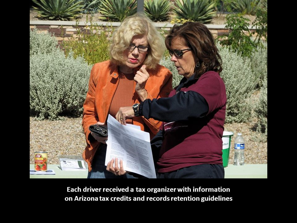 Each driver received a tax organizer with information on Arizona tax credits and records retention guidelines