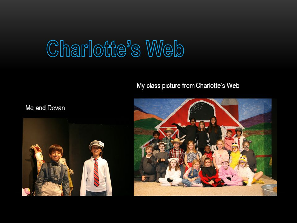 My class picture from Charlotte's Web Me and Devan