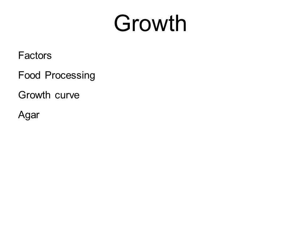 Growth Factors Food Processing Growth curve Agar
