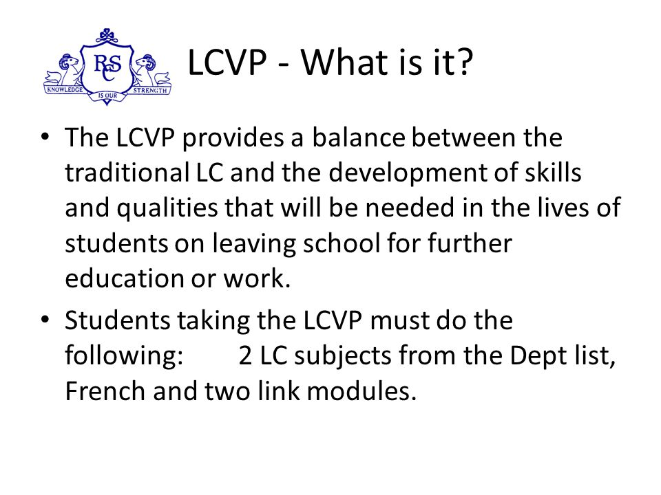 LCVP - What is it.