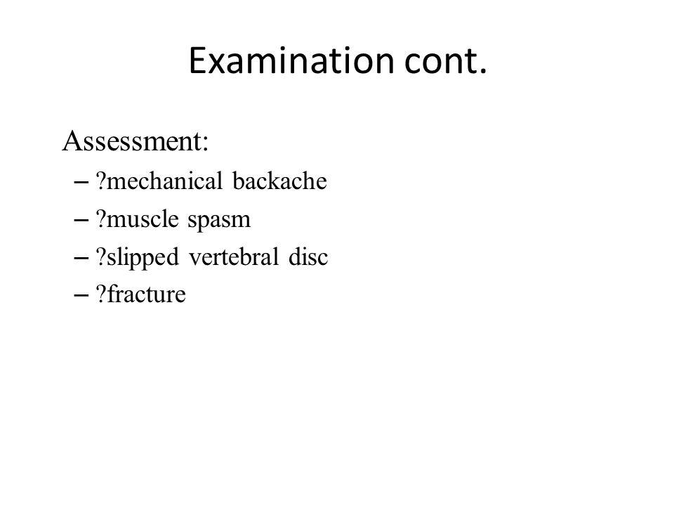 Examination cont.