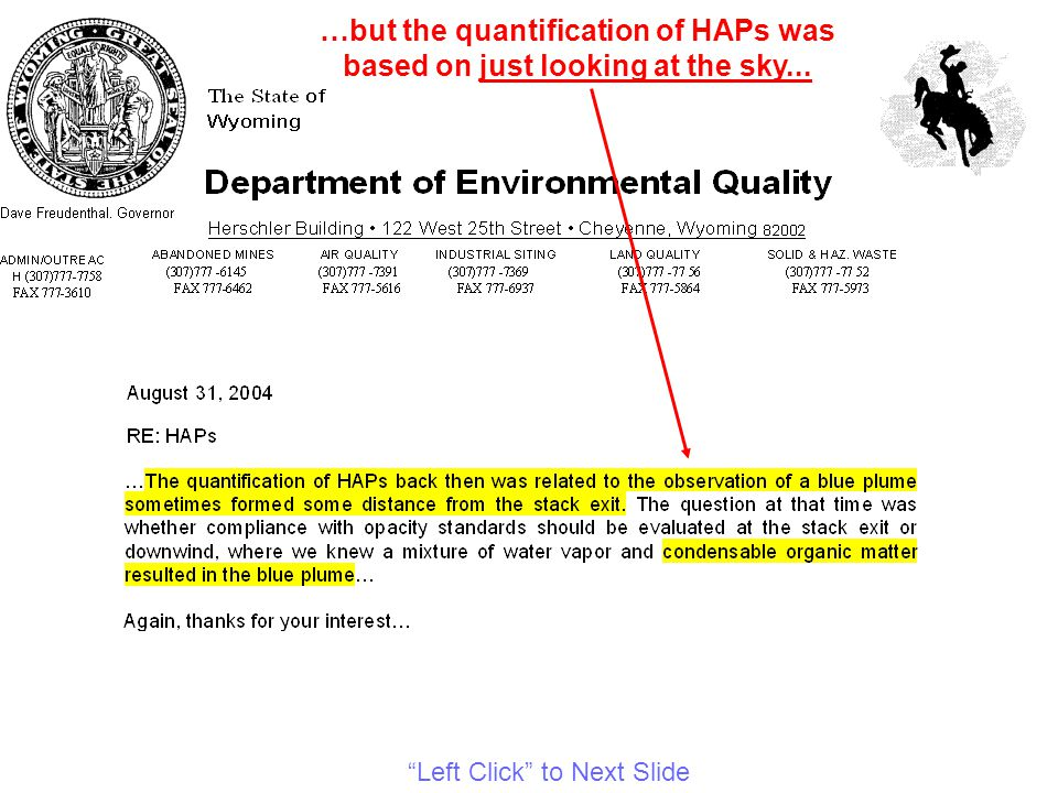 …but the quantification of HAPs was based on just looking at the sky... Left Click to Next Slide