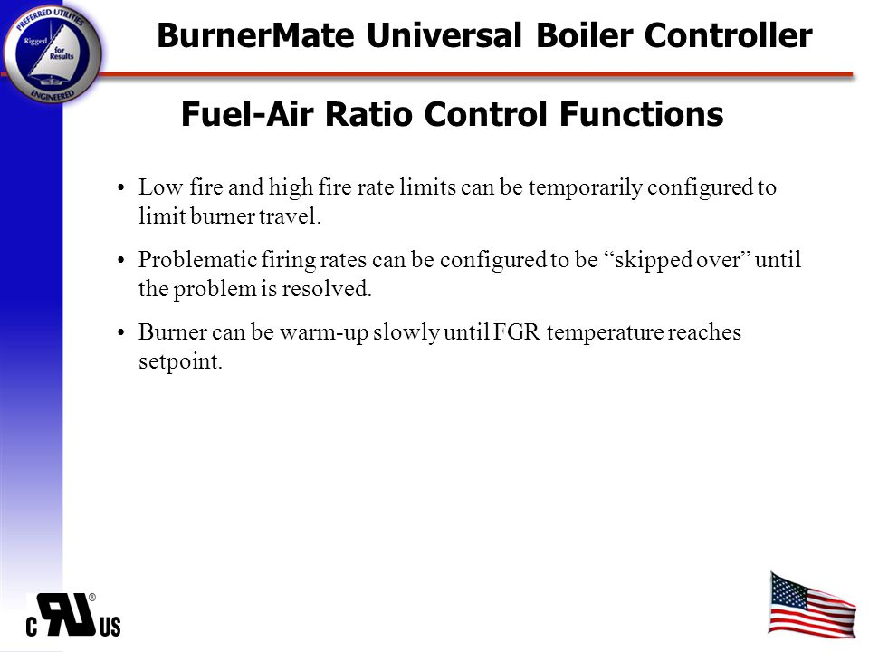 Fuel-Air Ratio Control Functions Low fire and high fire rate limits can be temporarily configured to limit burner travel.