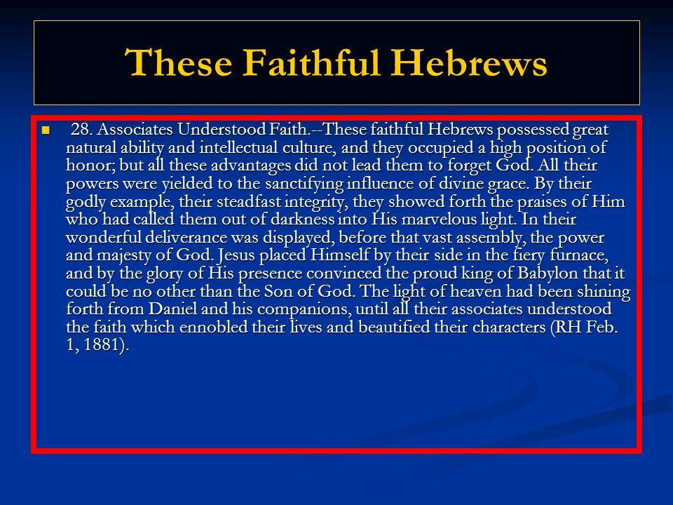 These Faithful Hebrews 28.