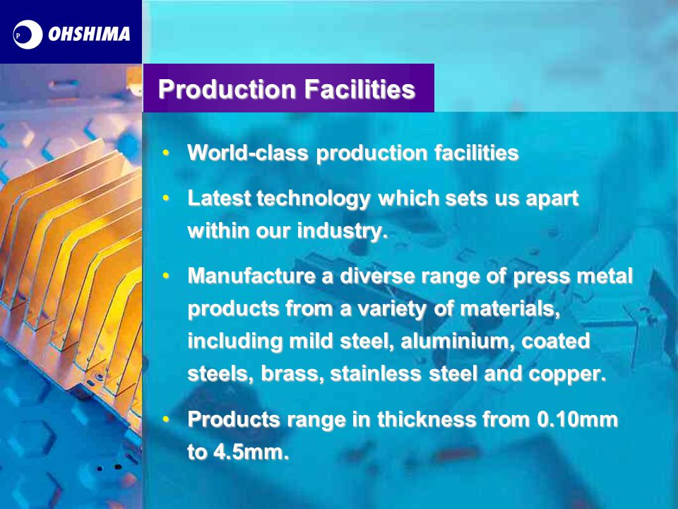 Ohshima Ireland Ohshima Ireland Limited was founded in 1989 and employs over 100 people.Ohshima Ireland Limited was founded in 1989 and employs over 100 people.