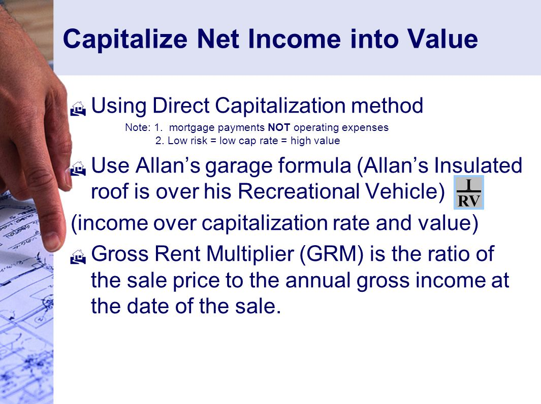 Capitalize Net Income into Value  Using Direct Capitalization method Note: 1.
