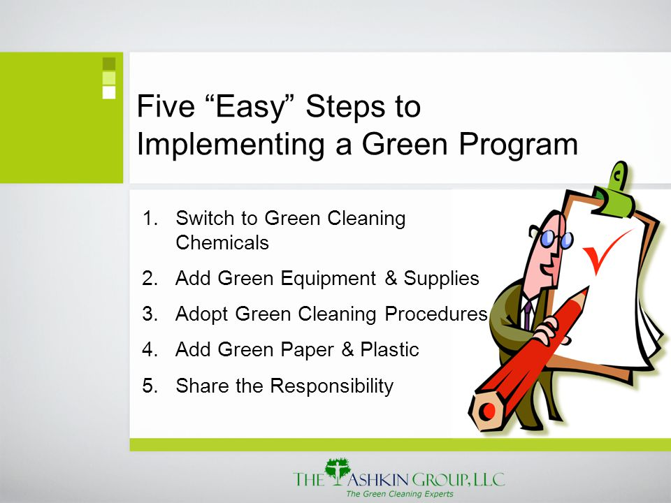 Five Easy Steps to Implementing a Green Program 1.