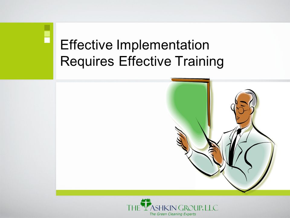 Effective Implementation Requires Effective Training