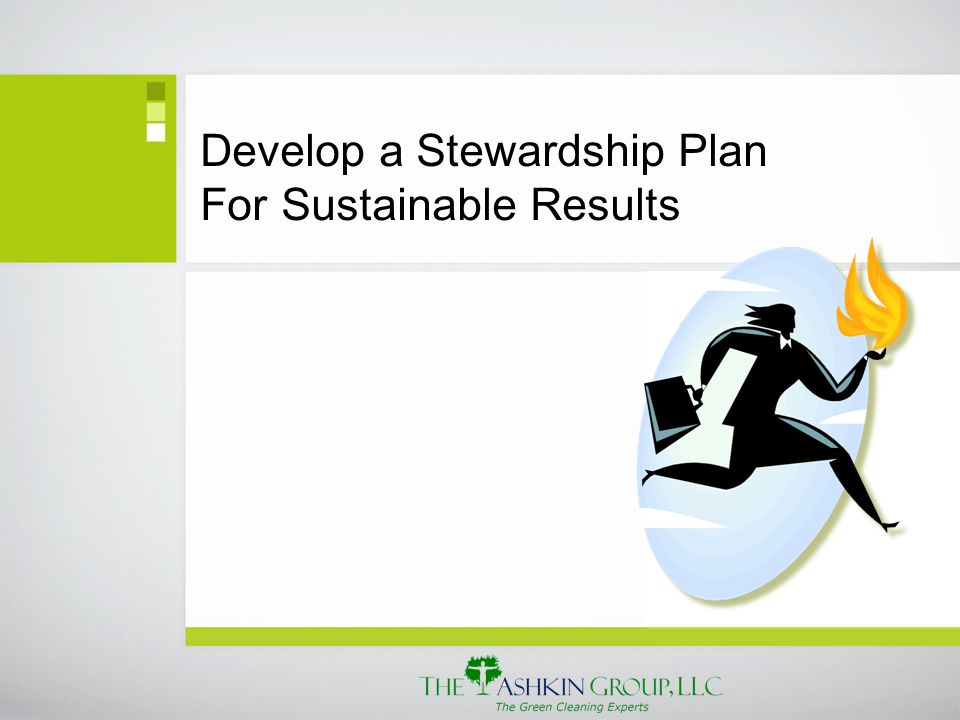 Develop a Stewardship Plan For Sustainable Results