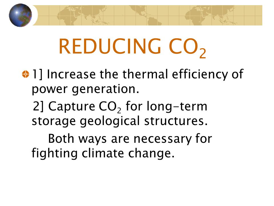 1] Increase the thermal efficiency of power generation.