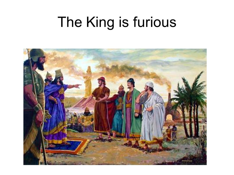 The King is furious