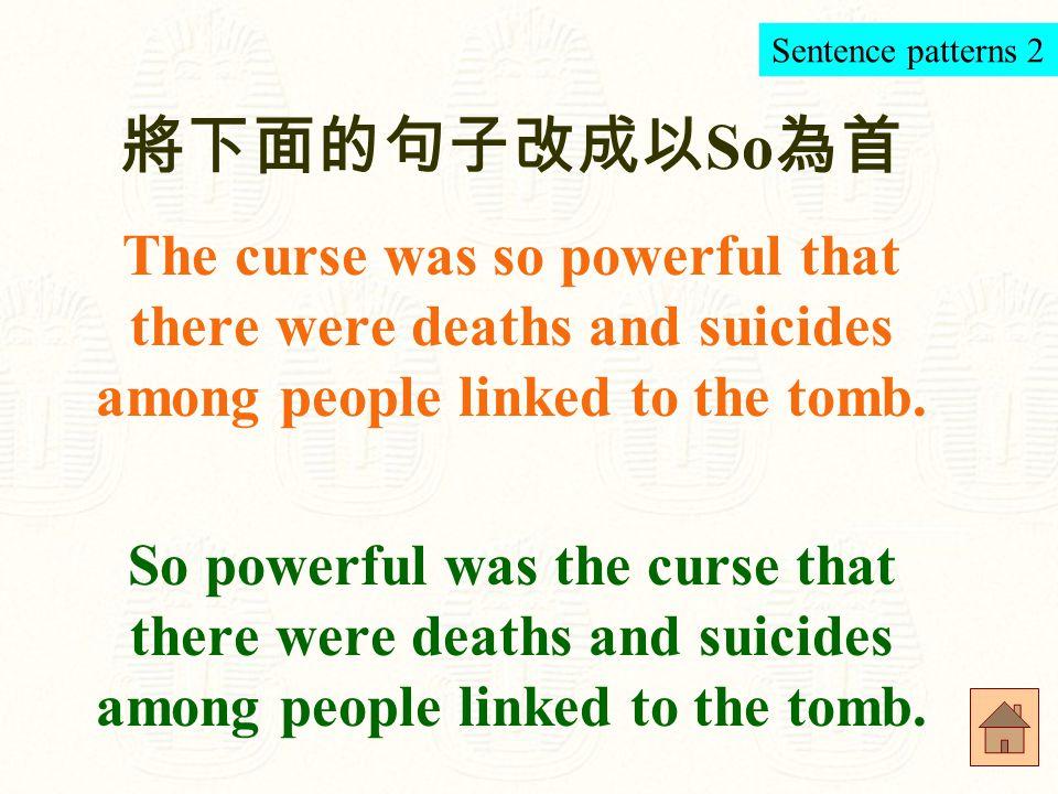 將下面的句子的動詞改成 take He spent 15 years searching for the tomb of King Tut.