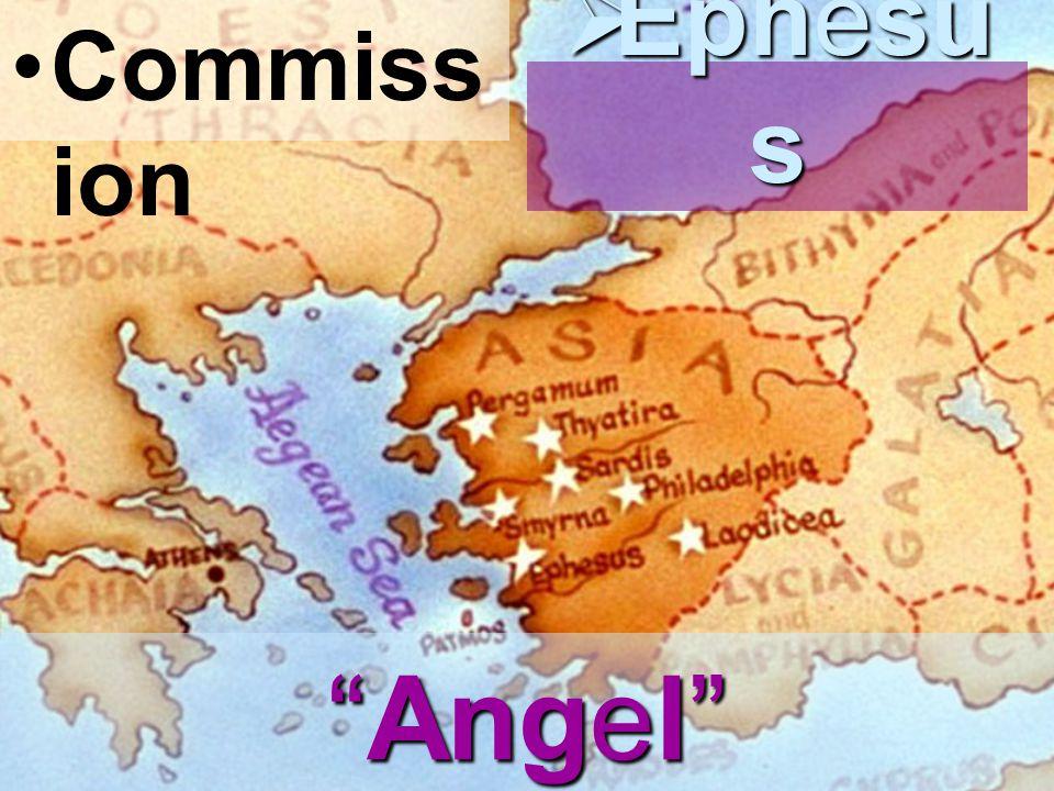 Commiss ion  Ephesu s Angel