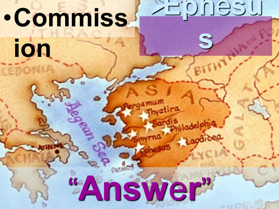 Commiss ion  Ephesu s Answer