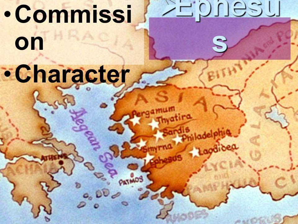 Commissi on Character  Ephesu s