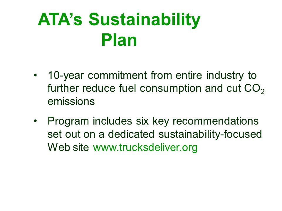 ATA's Sustainability Plan 10-year commitment from entire industry to further reduce fuel consumption and cut CO 2 emissions Program includes six key r
