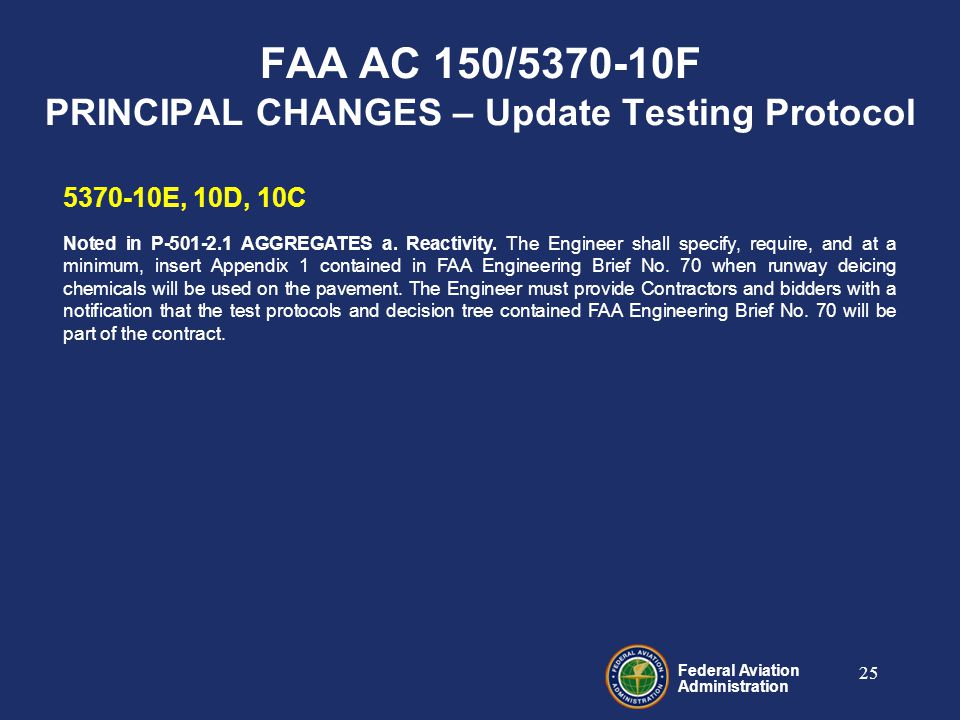 Federal Aviation Administration 5370-10E, 10D, 10C Noted in P-501-2.1 AGGREGATES a.